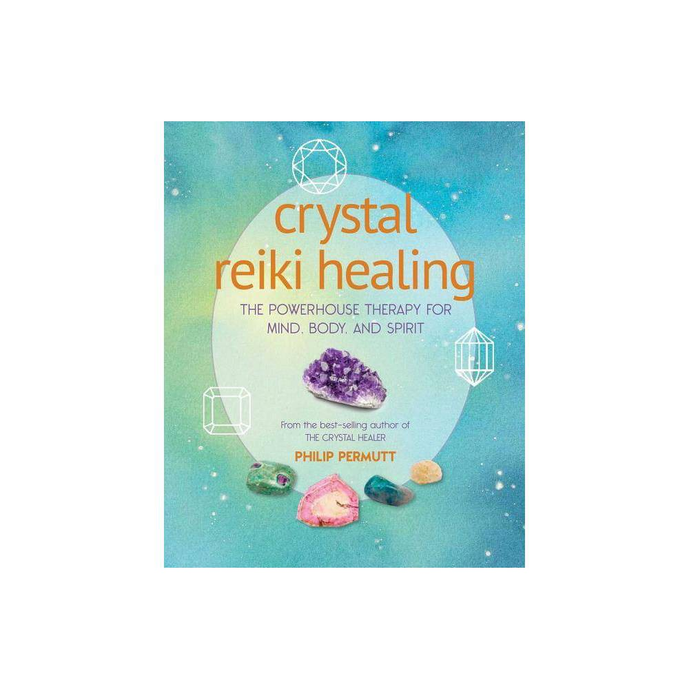 Crystal Reiki Healing By Philip Permutt Paperback