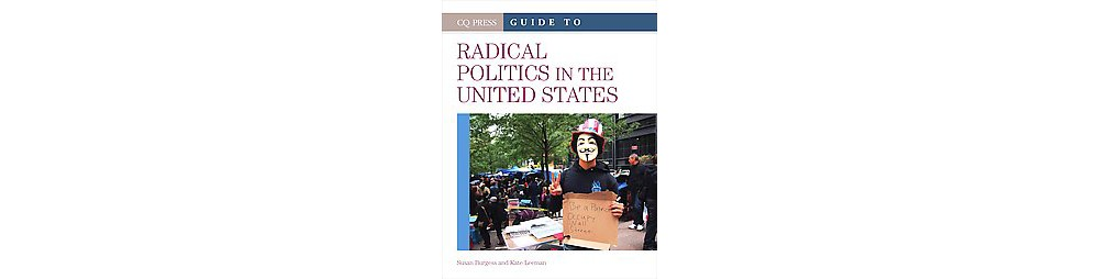 CQ Press Guide to Radical Politics in the United States (...