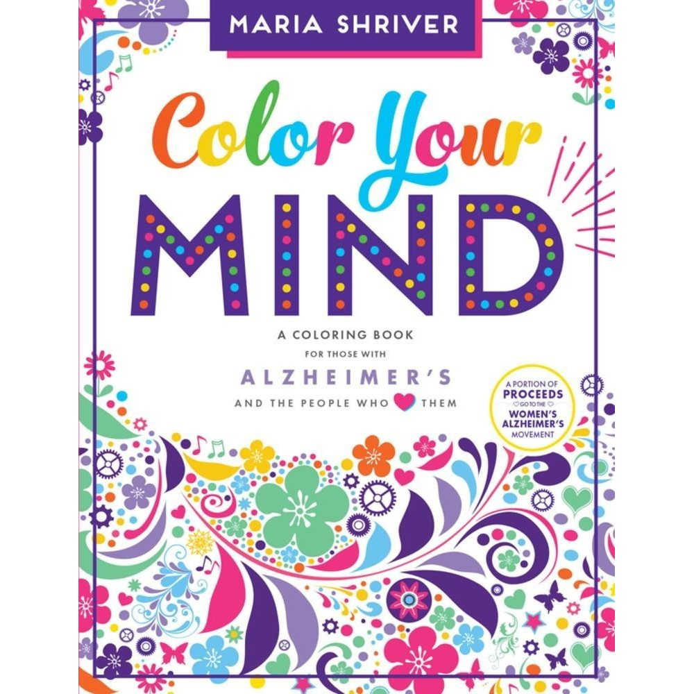 Color Your Mind : A Coloring Book for Those With Alzheimer's and the People Who Love Them (Paperback)