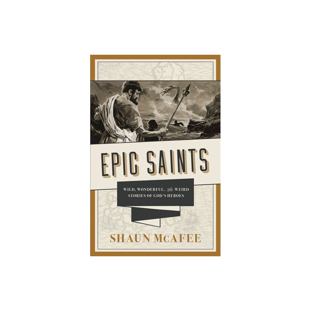 Epic Saints By Shaun Mcafee Paperback