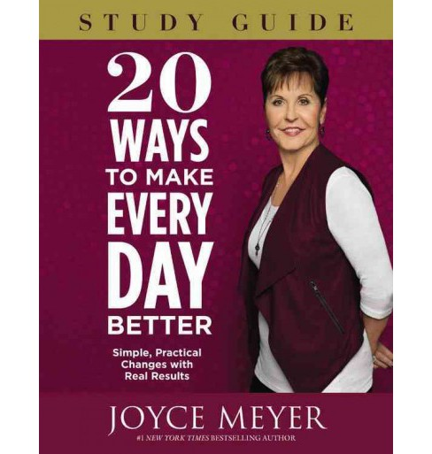 20 Ways to Make Every Day Better : Simple, Practical Changes With Real Results; Library Edition - image 1 of 1