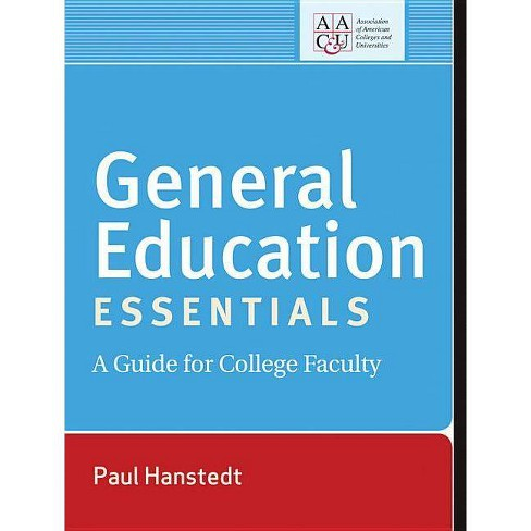 General Education Essentials - (Jossey-Bass Higher and Adult Education (Paperback)) by  Paul Hanstedt - image 1 of 1