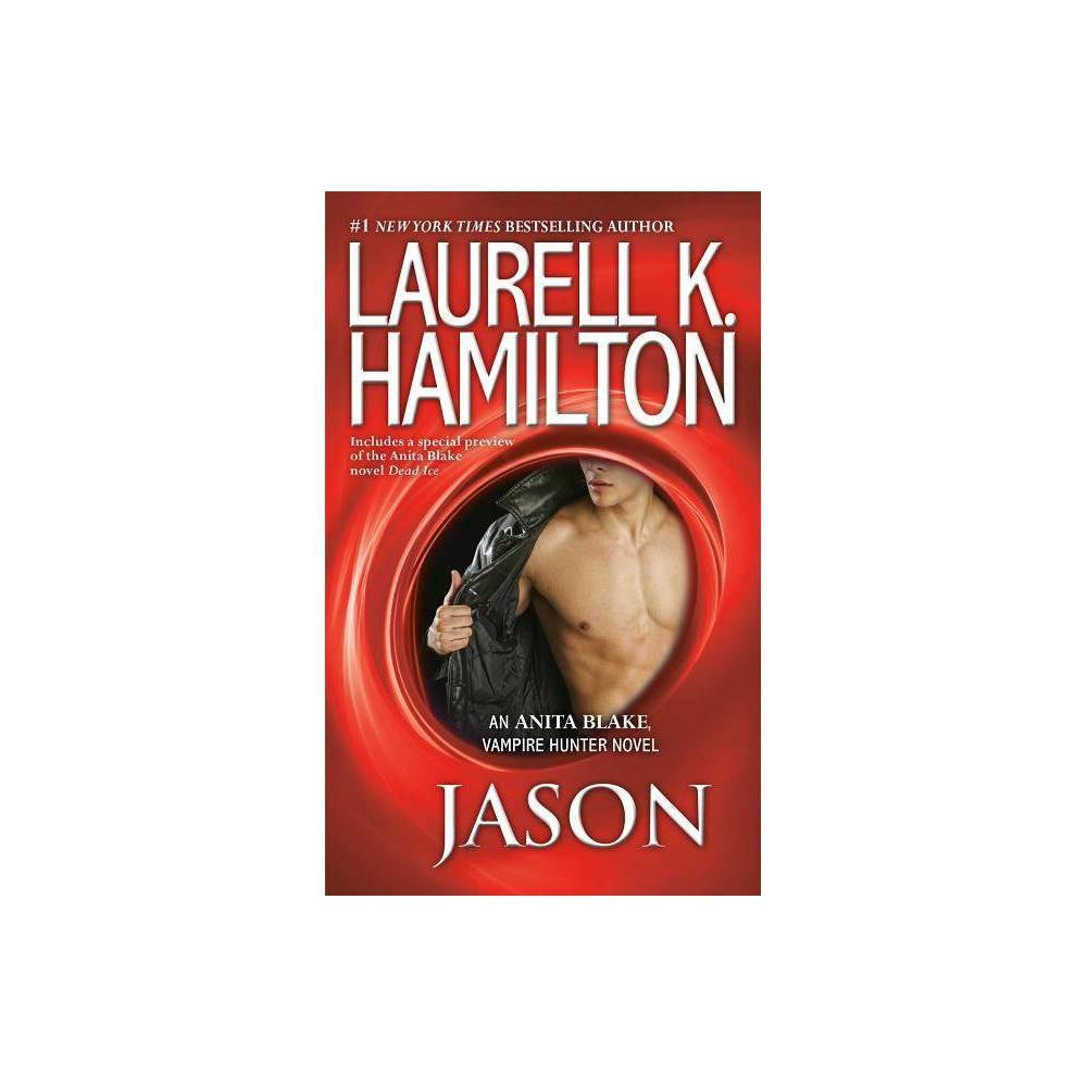 Jason - (Anita Blake Vampire Hunter) by Laurell K Hamilton (Paperback) Promos