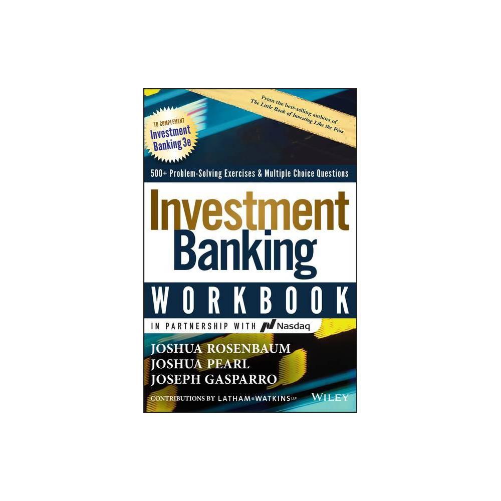 Investment Banking Workbook Wiley Finance 3rd Edition By Joshua Rosenbaum Joshua Pearl Joseph Gasparro Hardcover