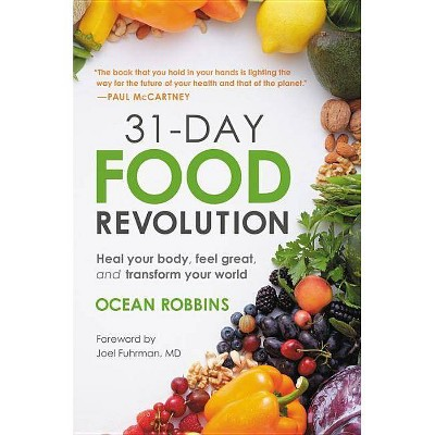 31-Day Food Revolution - by  Ocean Robbins (Hardcover)
