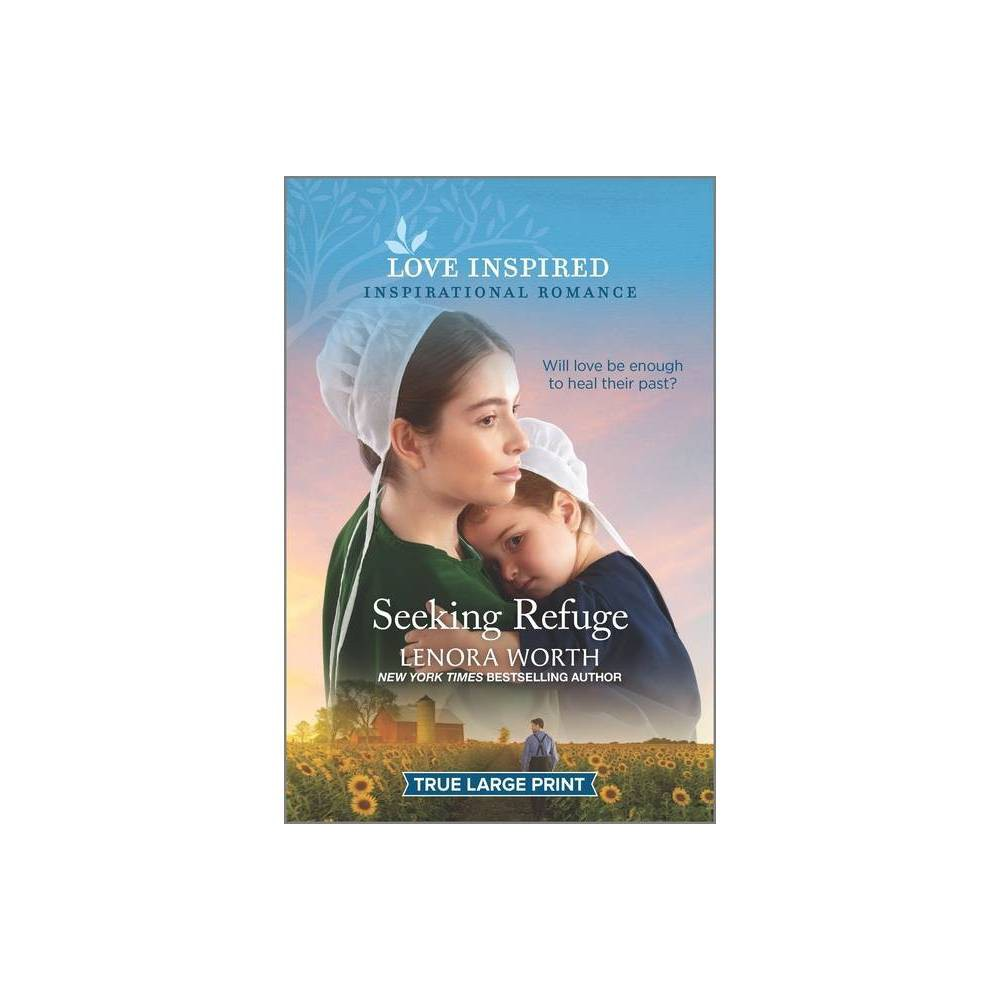 Seeking Refuge - (Amish Seasons, 3) by Lenora Worth (Paperback) was $12.99 now $5.99 (54.0% off)