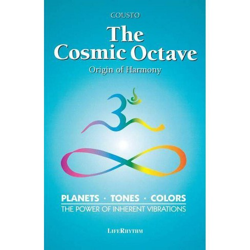 The Cosmic Octave - (Origin of Harmony) by  Hans Cousto (Paperback) - image 1 of 1