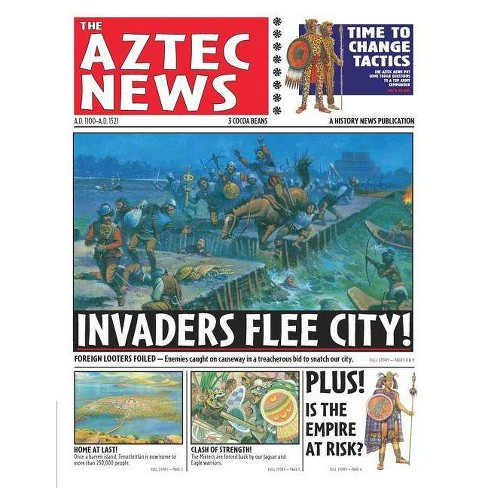 History News: The Aztec News - by  Philip Steele (Paperback) - image 1 of 1