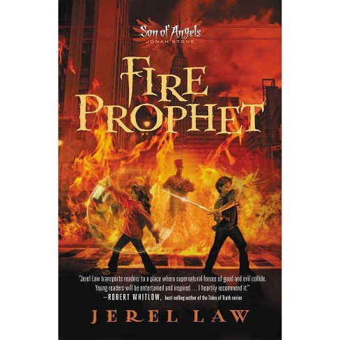 Fire Prophet - (Son of Angels, Jonah Stone) by  Jerel Law (Paperback) - image 1 of 1