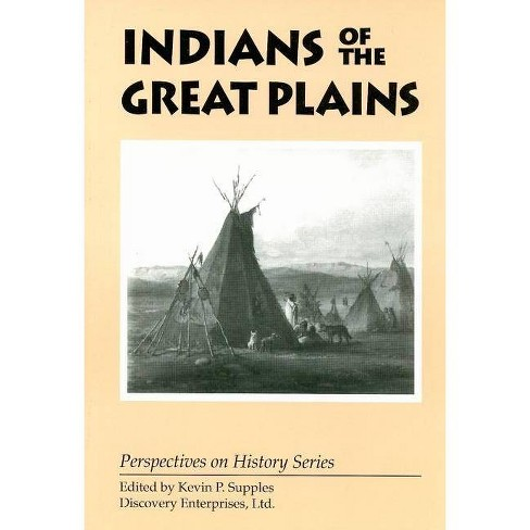 Indians of the Great Plains - (Perspectives on History (Discovery)) (Paperback) - image 1 of 1