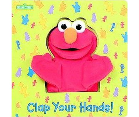 Clap Your Hands! ( Puppet Book) (Board) by Joe Ewers - image 1 of 1