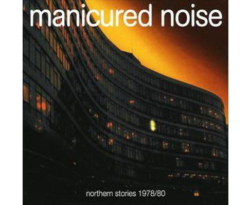Manicured noise - Northern stories:1978-1980 (Vinyl) - image 1 of 1