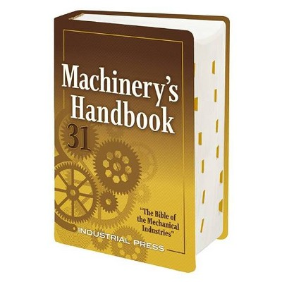 Machinery's Handbook: Toolbox - 31st Edition by  Erik Oberg & Franklin D Jones & Holbrook Horton & Henry Ryffel (Hardcover)