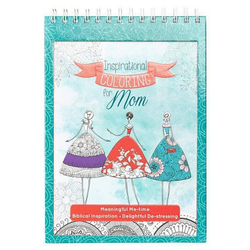 Inspirational Coloring for Mom - (Hardcover) - image 1 of 1
