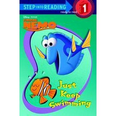 Just Keep Swimming ( Finding Nemo, Step Into Reading. Step 1) (Paperback) by Melissa Lagonegro
