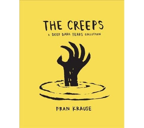 Deep Dark Fears Collection : The Creeps -  by Fran Krause (Hardcover) - image 1 of 1