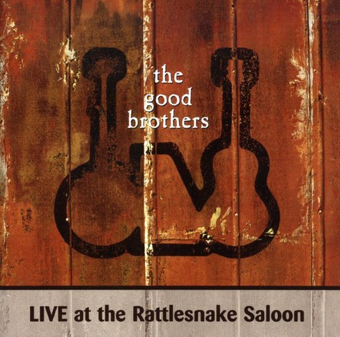Good brothers - Live at the rattlesnake saloon (CD) - image 1 of 1