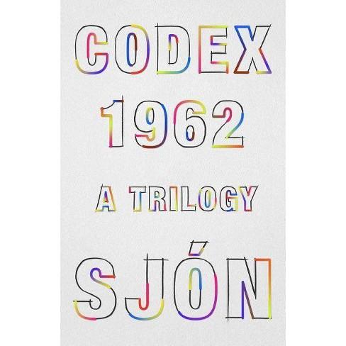 Codex 1962 - by  Sjon (Hardcover) - image 1 of 1