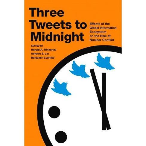 Three Tweets to Midnight - (Paperback) - image 1 of 1