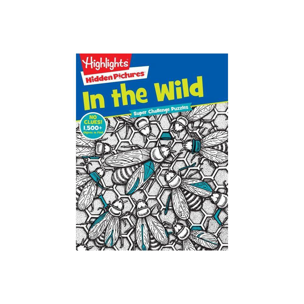 In The Wild Highlights Hidden Pictures Paperback