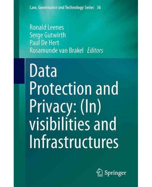 Data Protection and Privacy : In-visibilities and Infrastructures (Hardcover) - image 1 of 1