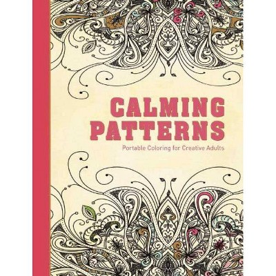 - Calming Patterns - (Adult Coloring Books) (Hardcover) : Target