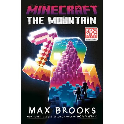 Minecraft: The Mountain - by Max Brooks (Hardcover)