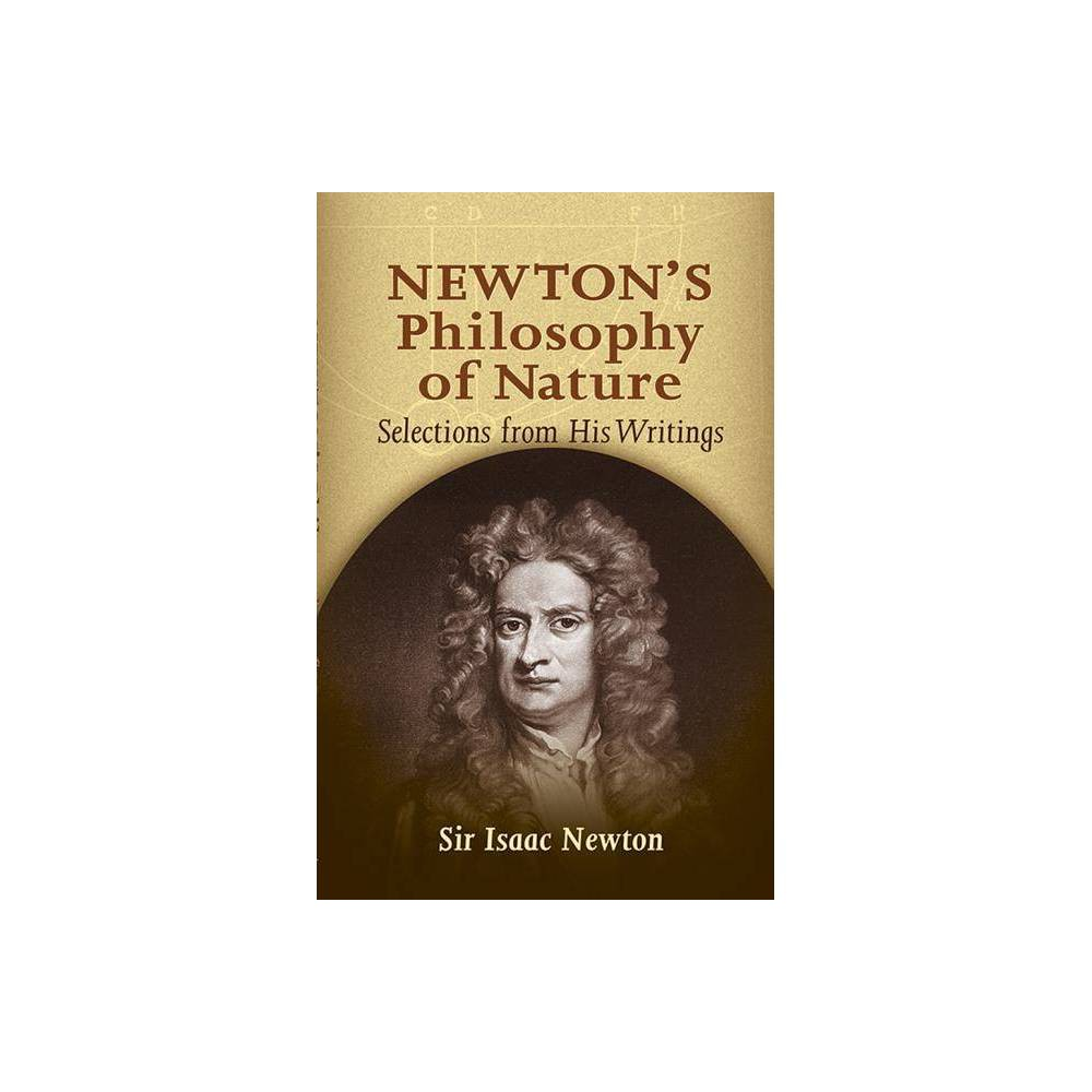 Newton S Philosophy Of Nature By Isaac Newton Sir Isaac Newton Paperback