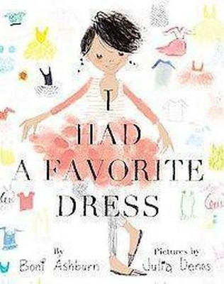 I Had a Favorite Dress (School And Library)(Boni Ashburn)