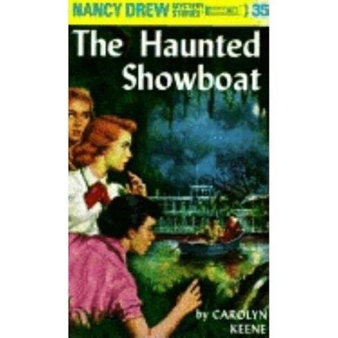 The Haunted Showboat - (Nancy Drew (Hardcover)) by  Carolyn Keene (Hardcover) - image 1 of 1