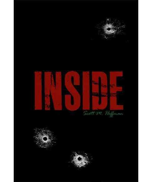 Inside (Paperback) (Scott M. Hoffman) - image 1 of 1