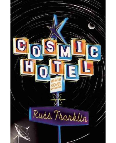 Cosmic Hotel (Paperback) (Russ Franklin) - image 1 of 1