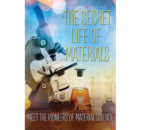 Secret Life Of Materials (DVD) - image 1 of 1