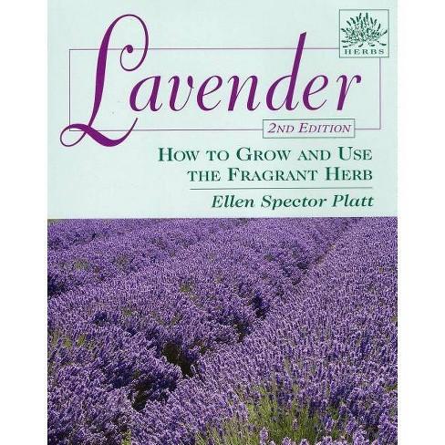 Lavender - (Herbs (Stackpole Books)) 2 Edition by  Ellen Spector Platt (Paperback) - image 1 of 1