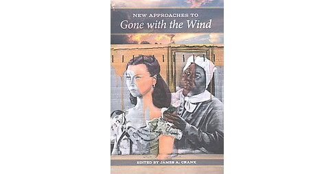 New Approaches to Gone With the Wind -  (Southern Literary Studies) (Hardcover) - image 1 of 1