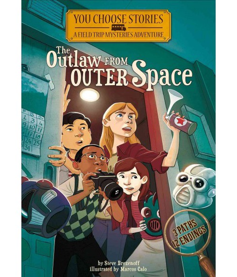 Outlaw from Outer Space : An Interactive Mystery Adventure (Paperback) (Steve Brezenoff) - image 1 of 1