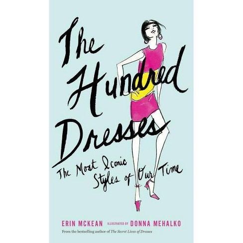 The Hundred Dresses By Erin Mckean Hardcover Target