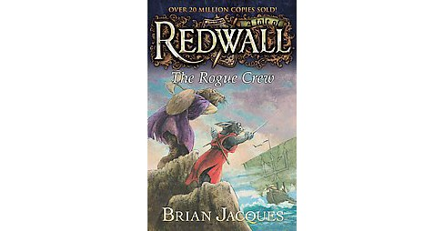 The Rogue Crew ( Redwall) (Reprint) (Paperback) - image 1 of 1