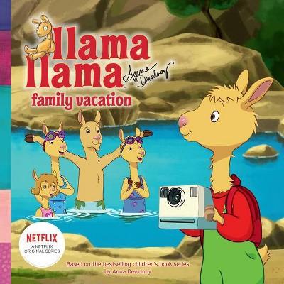 Llama Lama Family Vacation - (Llama Llama)by Anna Dewdney (Paperback)