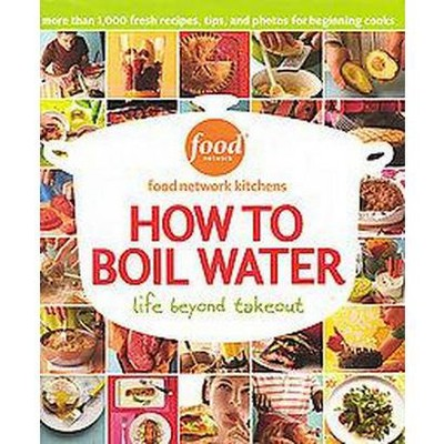 How to Boil Water (Hardcover)(Food Network)