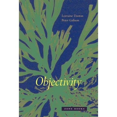 Objectivity - (Mit Press) by  Lorraine Daston & Peter Galison (Paperback) - image 1 of 1