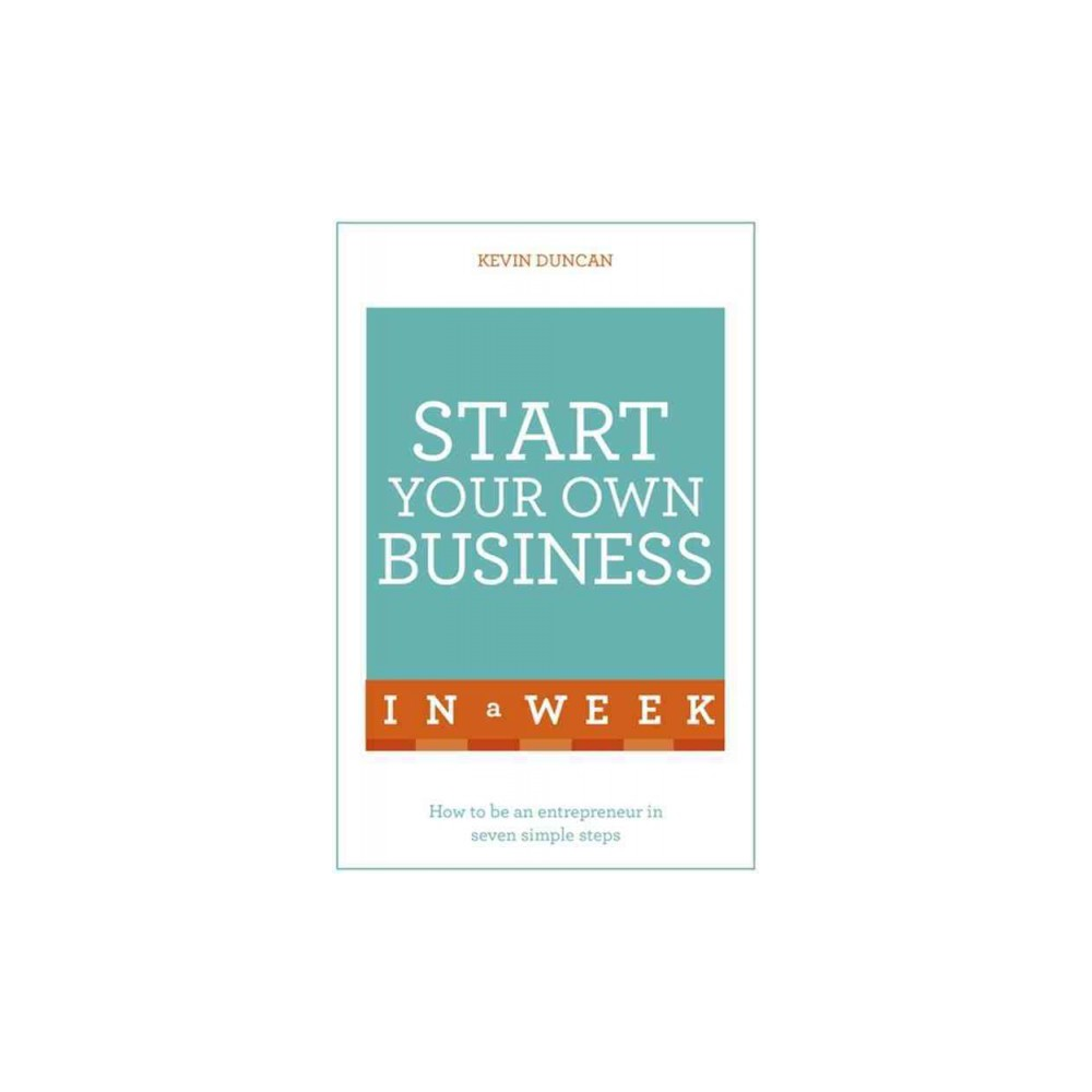 Start Your Own Business in a Week (Paperback) (Kevin Duncan)