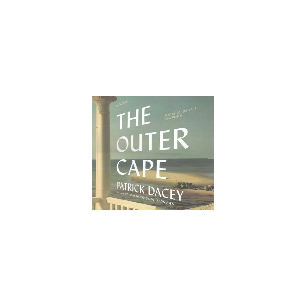 Outer Cape : Library Edition (Unabridged) (CD/Spoken Word) (Patrick Dacey)
