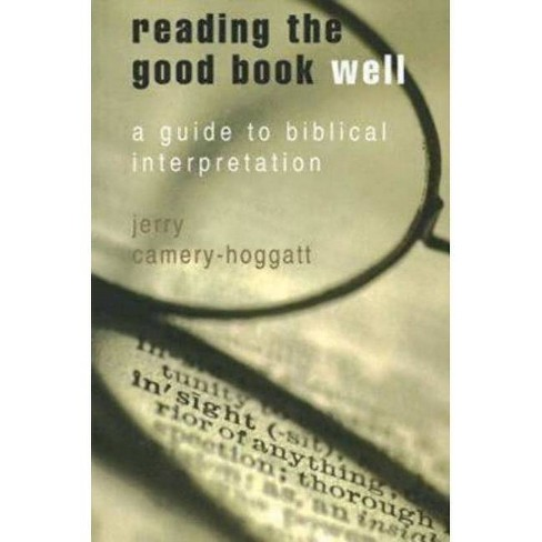 Reading the Good Book Well - by  Jerry Camery-Hoggatt (Paperback) - image 1 of 1