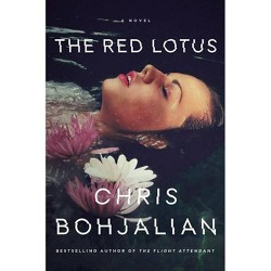 The Red Lotus - by  Chris Bohjalian (Hardcover)