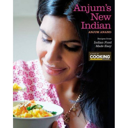 Anjum's New Indian - by  Anjum Anand (Paperback) - image 1 of 1