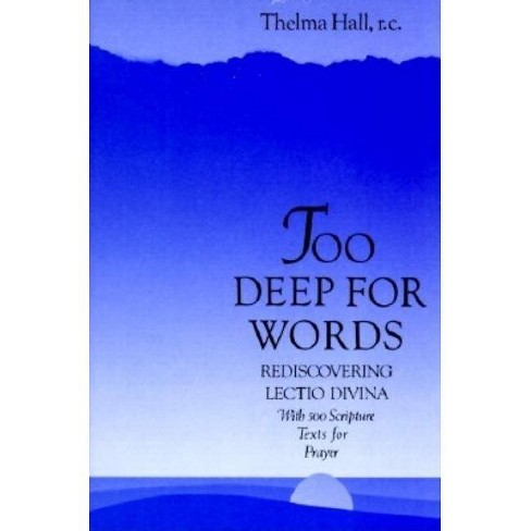 Too Deep for Words - by  Thelma Hall (Paperback) - image 1 of 1