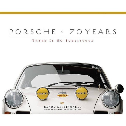 Porsche 70 Years - by  Randy Leffingwell (Hardcover) - image 1 of 1