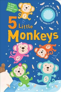 Five Little Monkeys : A Sing Along Counting Book - (Hardcover)