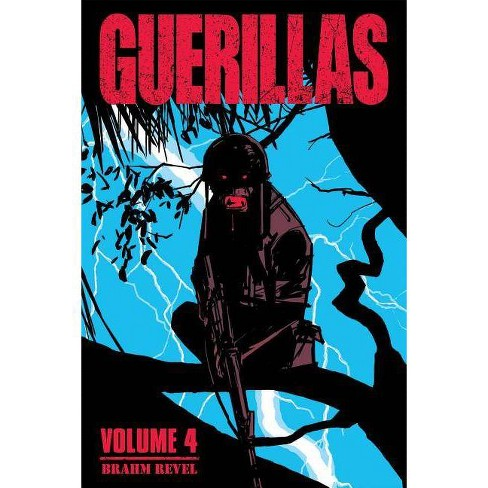 Guerillas Vol. 4 - by  Brahm Revel (Paperback) - image 1 of 1